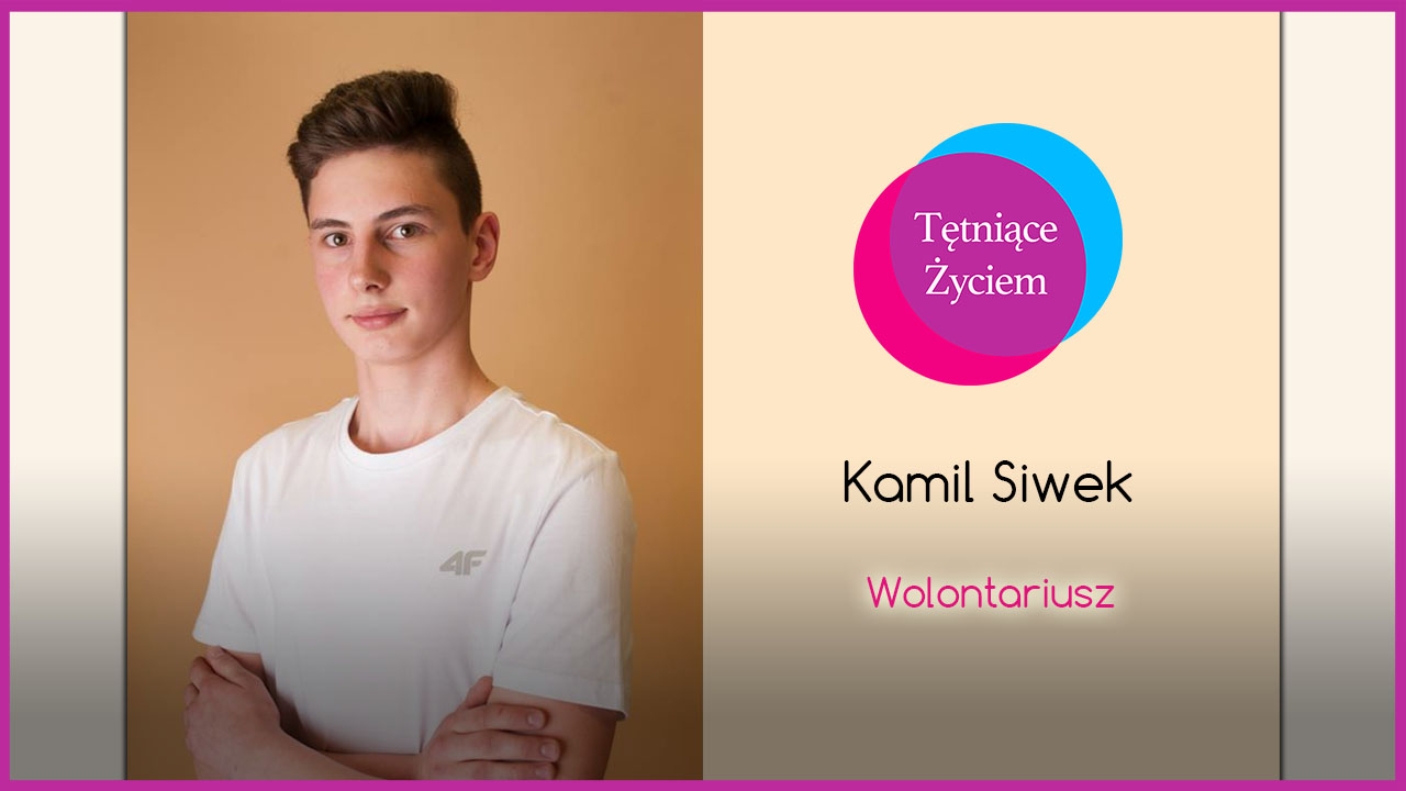 Poznajmy się – Kamil Siwek