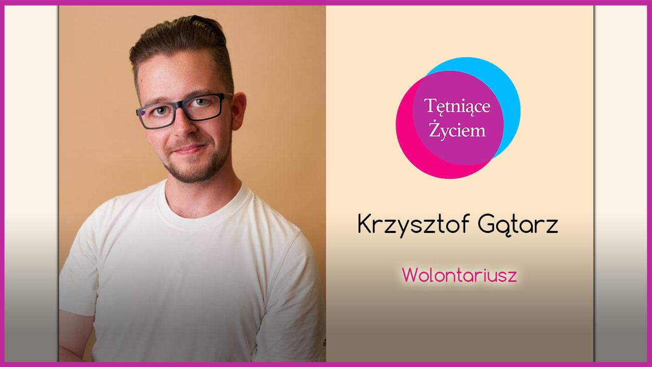 Poznajmy się – Krzysztof Gątarz