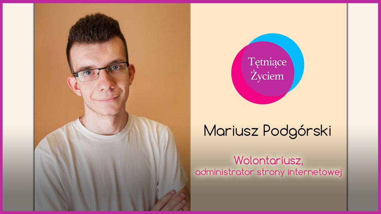 Poznajmy się – Mariusz Podgórski