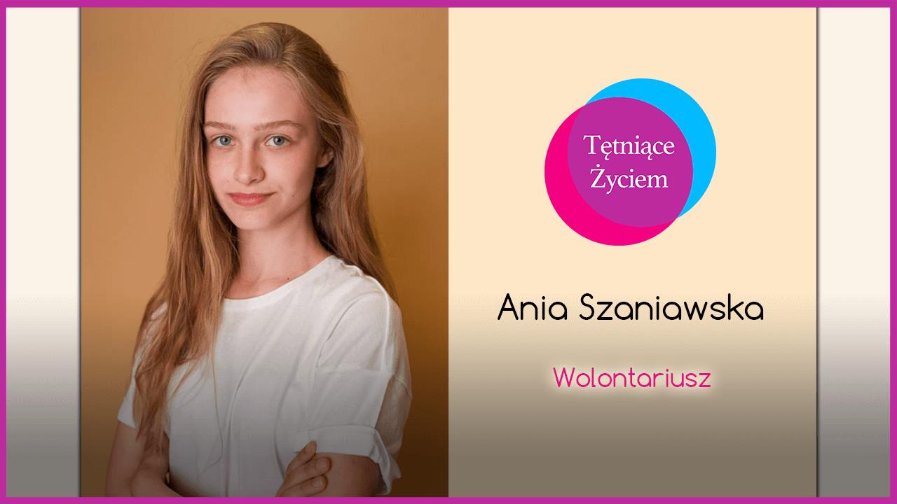 Poznajmy się – Ania Szaniawska