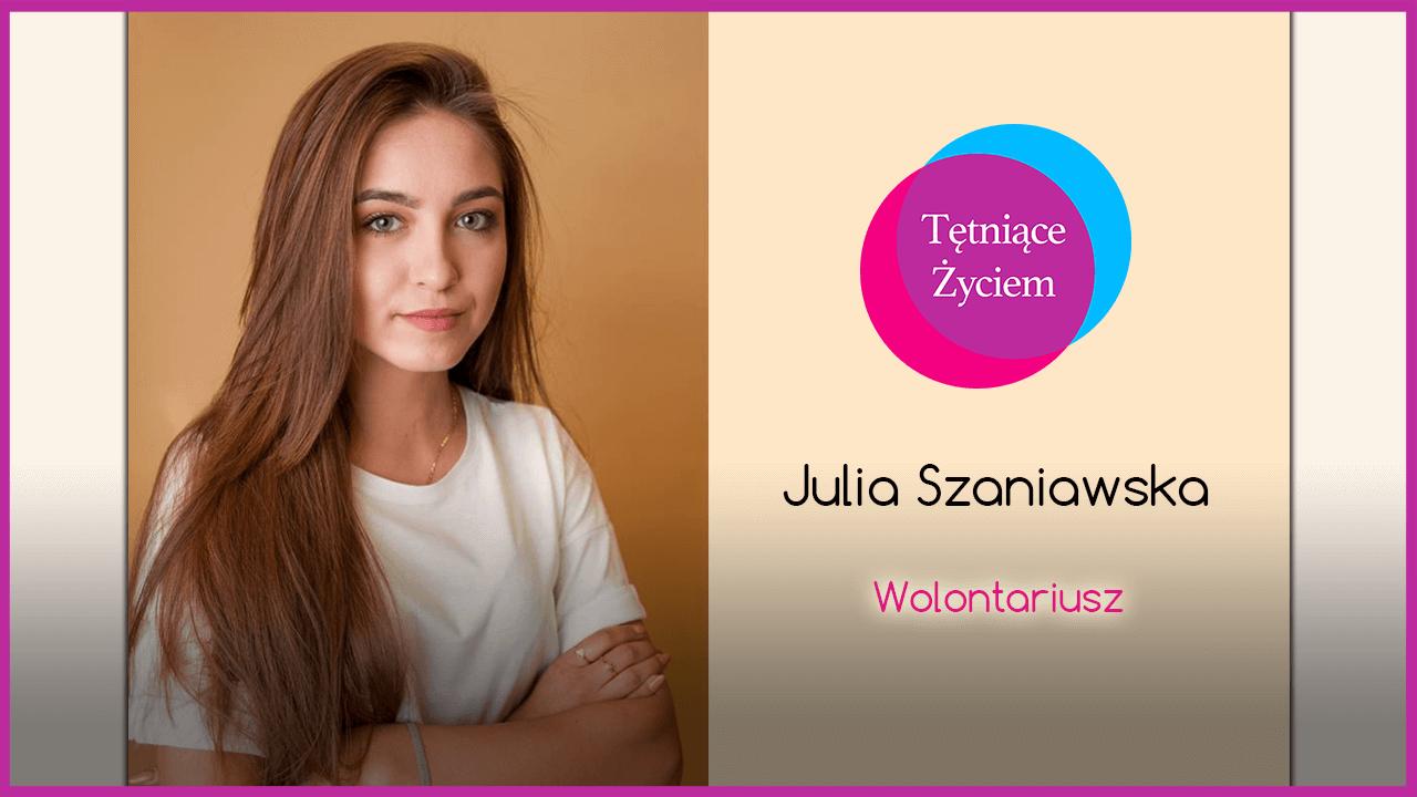Poznajmy się – Julia Szaniawska