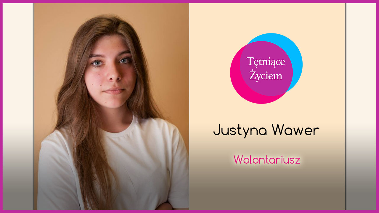 Poznajmy się – Justyna Wawer