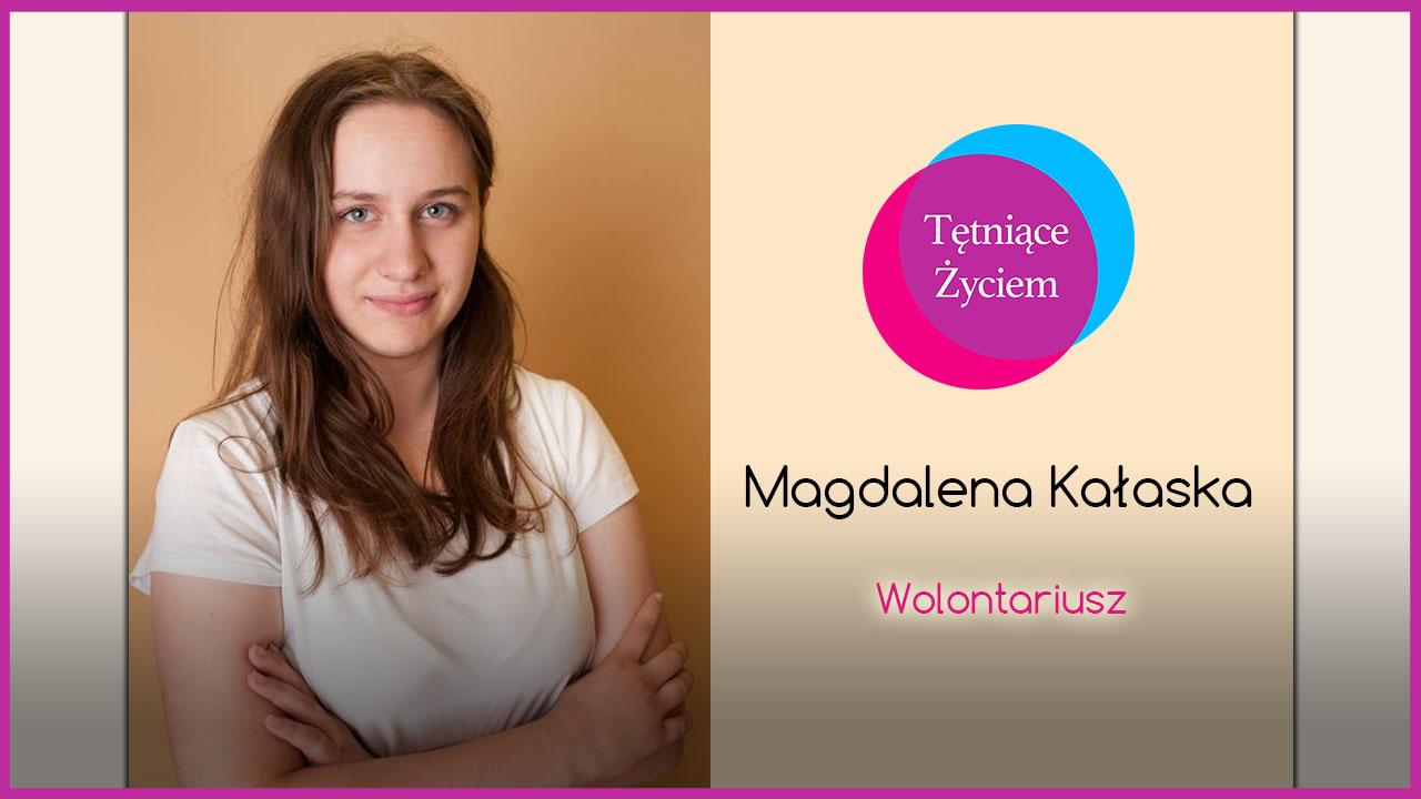 Poznajmy się – Magdalena Kałaska
