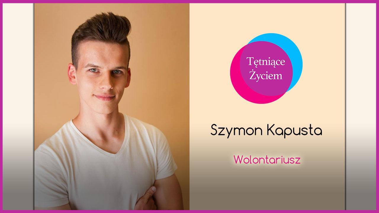 Poznajmy się – Szymon Kapusta