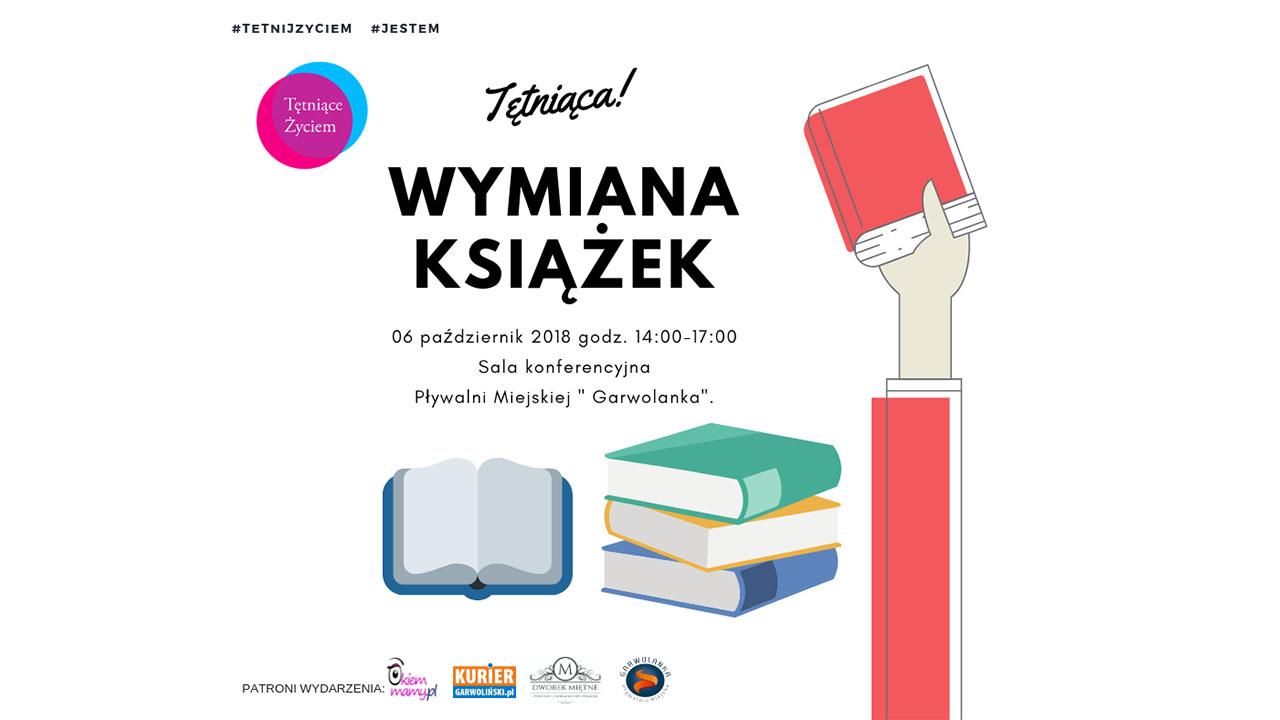 Zapraszamy na Tętniącą Wymianę Książek!!!